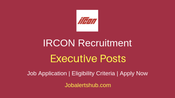 IRCON International Limited Executive Job Notification