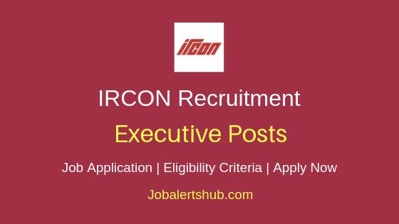IRCON International Limited Executive Job Notification