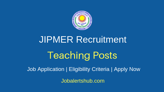 JIPMER Teaching Staff Job Notification