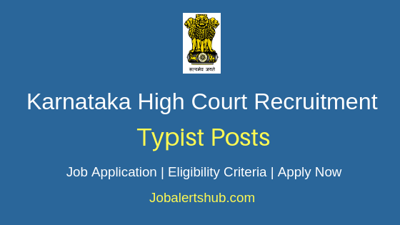 Karnataka HC Typists Job Notification