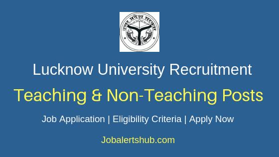 Lucknow University Teaching & Non-Teaching Job Notification
