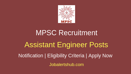 MPSC Assistant Engineer Job Notification