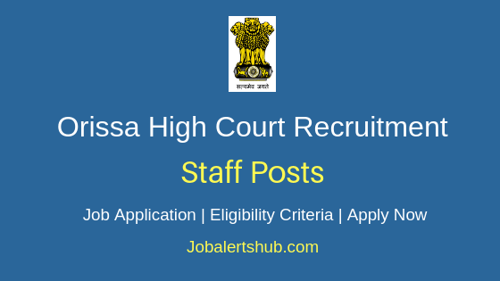 Orissa HC Staff Job Notification