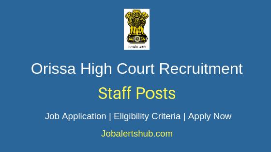 Orissa HC Staff Job Notification