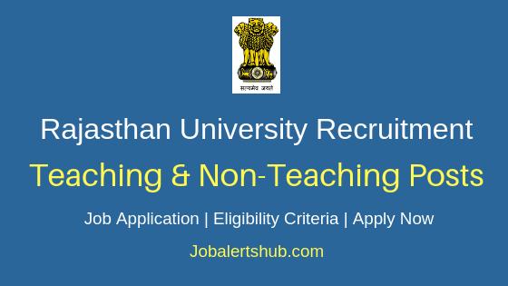 Rajasthan University Teaching & Non-Teaching Job Notification