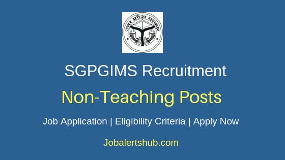 SGPGIMS Non Teaching Job Notification