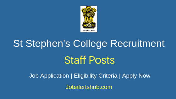 St Stephen's College Staff Job Notification