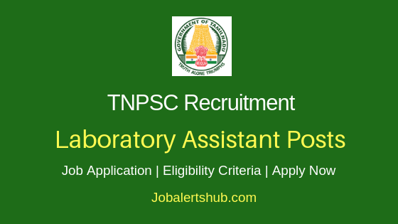 TNPSC Laboratory Assistant Job Notification