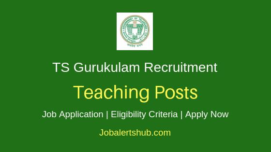 TS Gurukulam Teaching Staff Job Notification