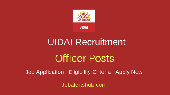 UIDAI Officer Job Notification