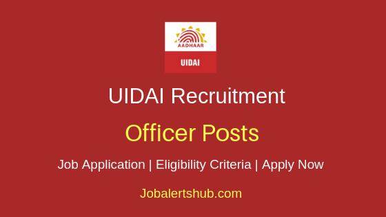 UIDAI Officer Job Notification