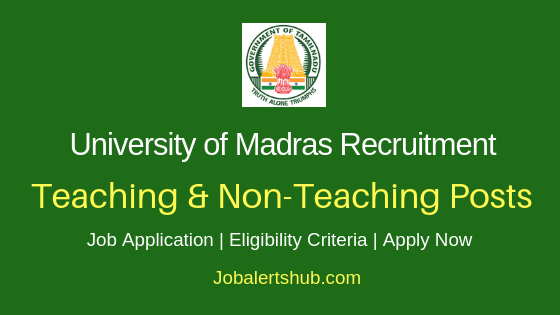 University of Madras Teaching & Non-Teaching Job Notification