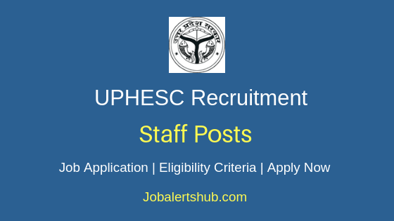 UPHESC Staff Job Notification