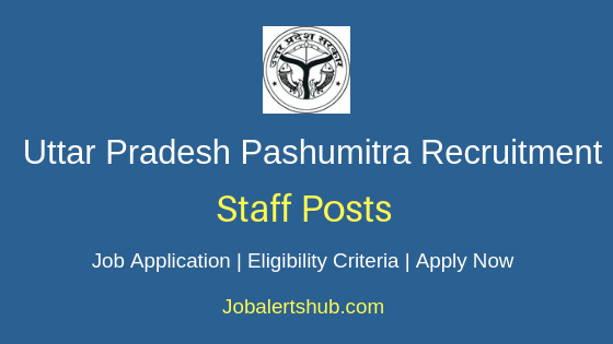 UP Pashumitra Staff Job Notification