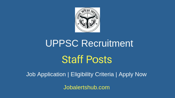 UPPSC Staff Job Notification