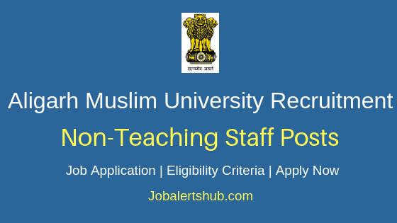 AMU on-Teaching Staff Job Notification