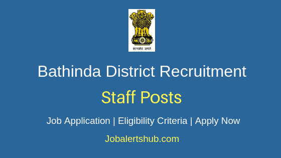 Bathinda District Staff Job Notification