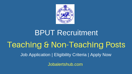 BPUT Teaching & Non-Teaching Job Notification