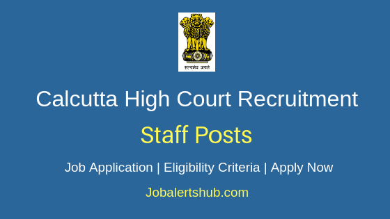 Calcutta High Court Staff Job Notification