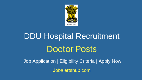 DDU Hospital Doctor Job Notification