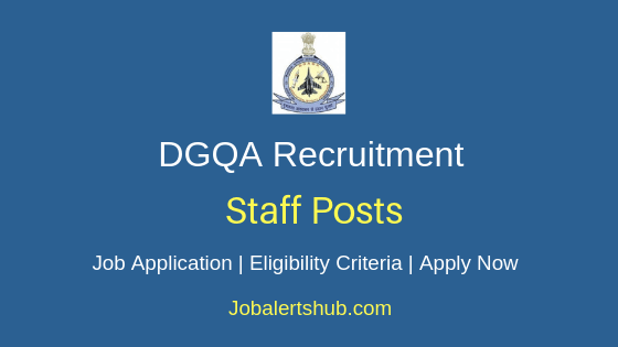 DGQA Staff Job Notification
