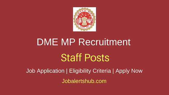 DME Madhya Pradesh Staff Job Notification