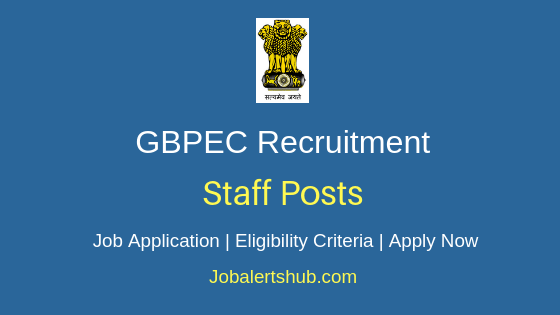 GBPEC Staff Job Notification