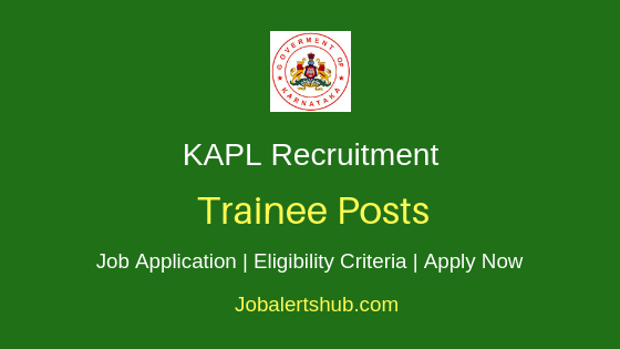 KAPL Trainee Job Notification