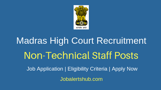 Madras High Court Non-Techncial Staff Job Notification