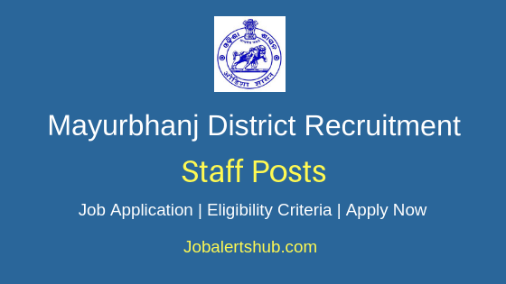 Mayurbhanj District Staff Job Notification