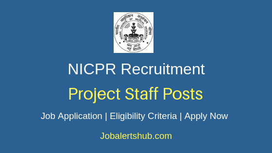 NICPR Project Staff Job Notification