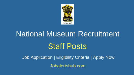 National Museum Staff Job Notification