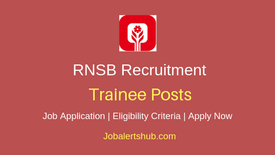 RNSB Trainee Job Notification