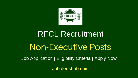RFCL Non-Executive Job Notification