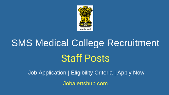 SMS Medical College Staff Job Notification