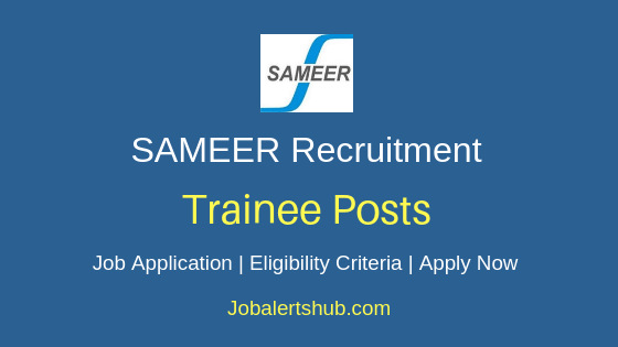 SAMEER Trainee Job Notification