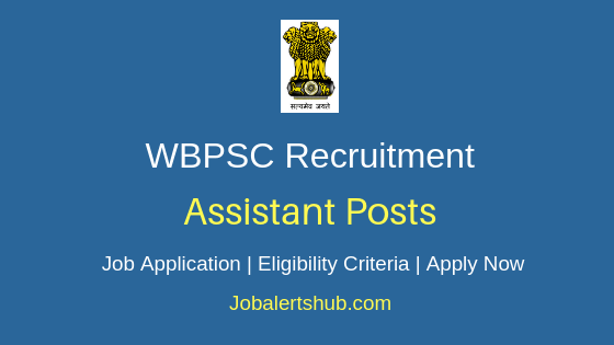 WBPSC Assistant Job Notification