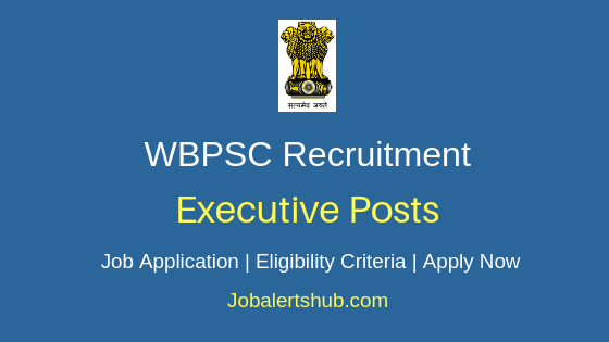 WBPSC Executive Job Notification