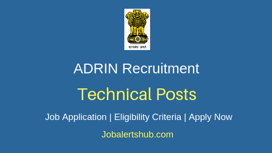ADRIN Technical Staff Job Notification