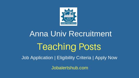 Anna University Teaching Staff Job Notification