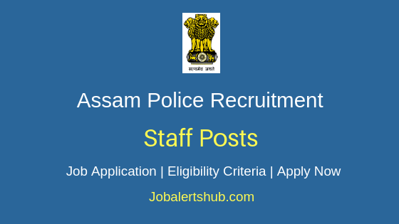 Assam Police Staff Job Notification