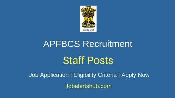 APFBCS Staff Job Notification