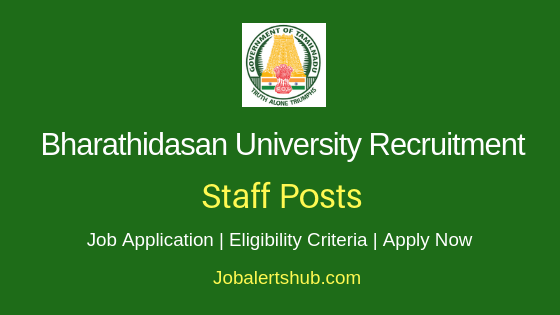 Bharathidasan University Staff Job Notification