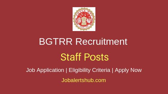 BGTRR  Staff Job Notification