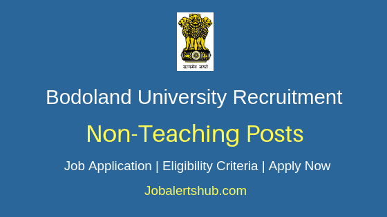 Bodoland University Non-Teaching Job Notification