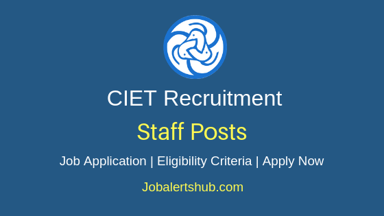 CIET Staff Job Notification