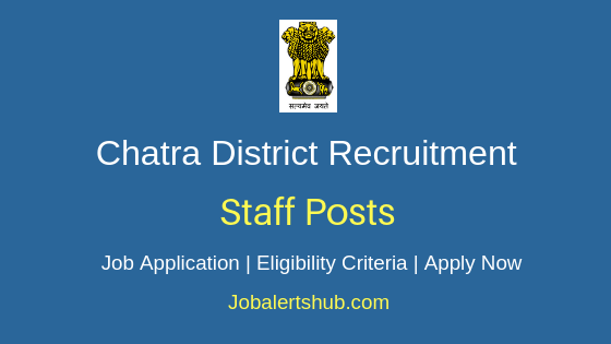 Chatra District Staff Job Notification