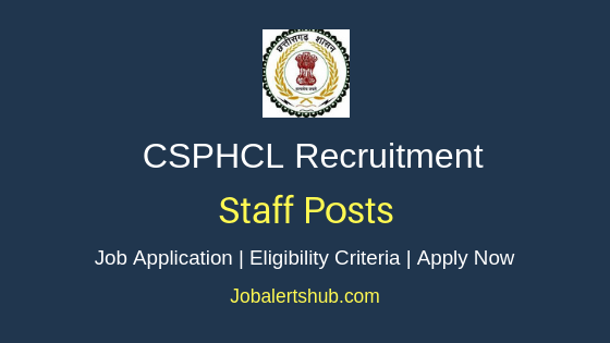 CSPHCL Staff Job Notification