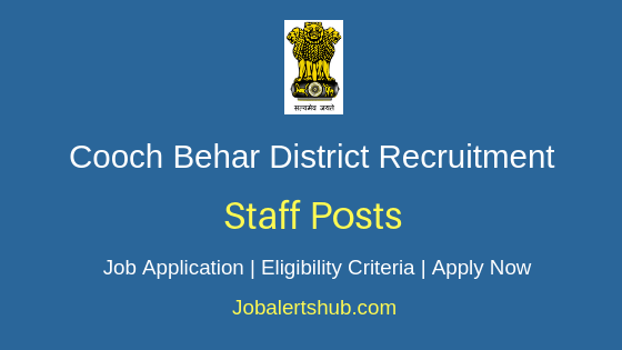 Cooch Behar District Staff Job Notification