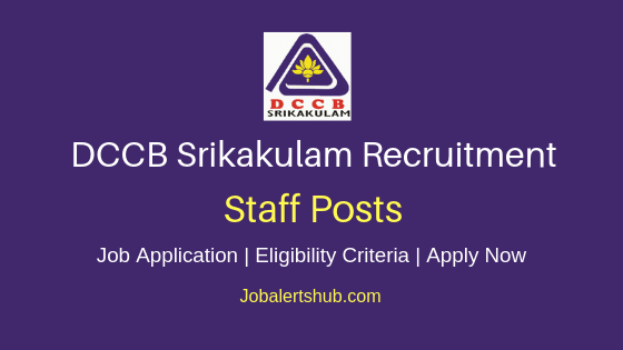 DCCB Srikakulam Staff Job Notification